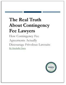 LAST REPORT: The Real Truth About Contingency Fee Lawyers